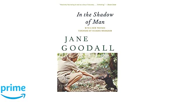 jane goodall in the shadow of man