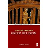 Understanding Greek Religion (Understanding the Ancient World)