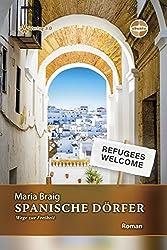 Spanische Dörfer - Wege Zur Freiheit (Ubuntu - Außenseiterthemen, Die Alle Angehen)