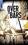 Over the bars, tome 2 par T.