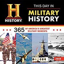 2019 History Channel This Day in Military History Wall Calendar: 365 Days of America's Greatest Military Moments
