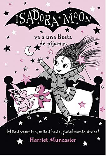 Isadora Moon va a una fiesta de pijamas (Isadora Moon) (Infantil) por Harriet Muncaster