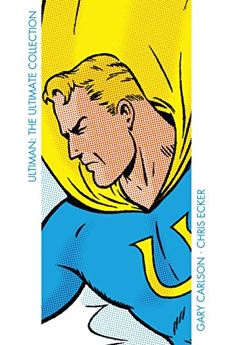Ultiman: The Ultimate Collection (The Big Bang Comics Collection)