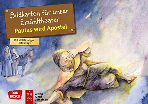 Paulus wird Apostel. Kamishibai Bildkartenset.: Entdecken. Erzählen. Begreifen: Kinderbibelgeschichten. (Bibelgeschichten für unser Erzähltheater)