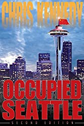 Occupied Seattle (English Edition)
