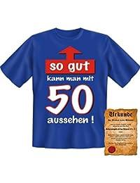 Witzige Geburtstag Sprüche Fun Tshirt! So gut kann man mit 50 aussehen! - T-Shirt in Royal Blau mit Gratis Urkunde!