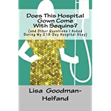 Does This Hospital Gown Come With Sequins?