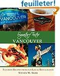 Signature Tastes of Vancouver: Favori...