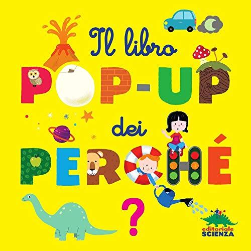 Il libro pop-up dei perché (Pop-up & co.) por Sylvie Baussier