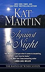 [(Against the Night)] [By (author) Kat Martin] published on (May, 2012)