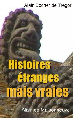 Lire Histoires étranges mais vraies. 17 Nouvelles pdf ebook