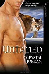 Untamed by Crystal Jordan (2009-11-01)