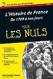 histoire de France pour les nuls (L'). 2, De 1789 à nos jours   Julaud, Jean-Joseph (1950-....). Auteur