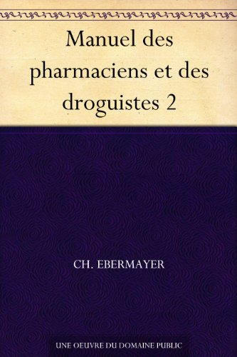 Couverture du livre Manuel des pharmaciens et des droguistes 2