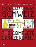 Image de Total alles über die Schweiz / The Complete Switzerland