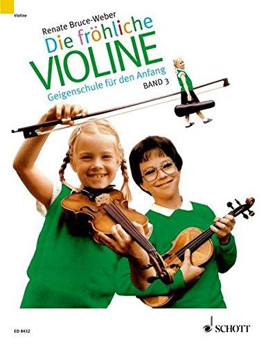 Fröhliche Violine, Bd.3, B-Tonarten, C-Dur, 2. und 3. Lage, \'Doppelgriffe und andere Kniffe\' (Die fröhliche Violine)