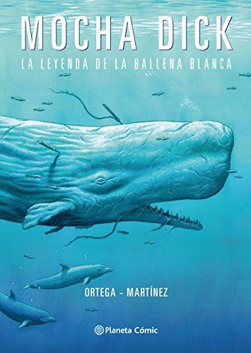 Mocha Dick: La leyenda de la ballena blanca (Cómics Españoles)