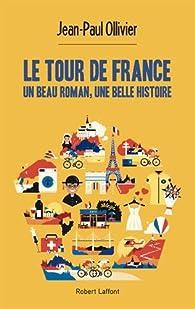 Le Tour de France par Jean-Paul Ollivier
