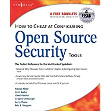 [(How to Cheat at Configuring Open Source Security Tools)] [By (author) Michael C. Gregg ] published on (June, 2007)