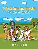 Alle Arten von Hunden Die Hunderasse Malbuch