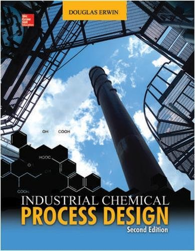Industrial Chemical Process Design -
