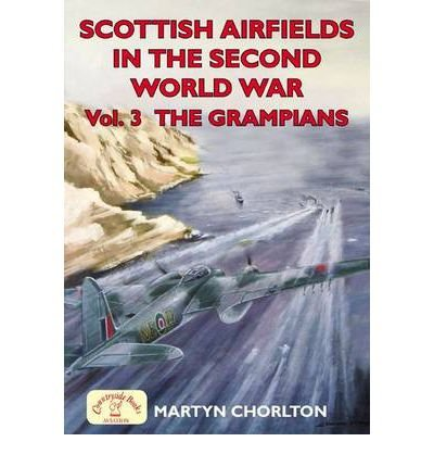 Scottish Airfields: Grampians v. 3 Cover Image