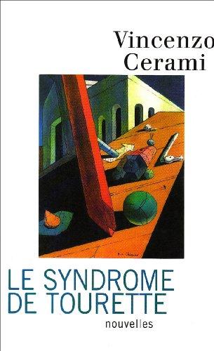 Le Syndrome de Tourette : Histoires sans histoire
