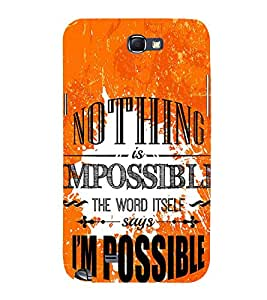 Nothing is Impossible 3D Hard Polycarbonate Designer Back Case Cover for Samsung Galaxy Note i9220 :: Samsung Galaxy Note 1 N7000