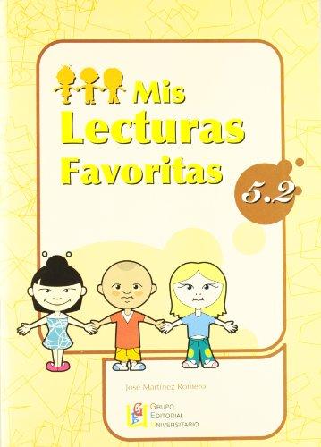 MIS LECTURAS FAVORITAS 5.2 por José Martínez Romero