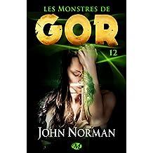 Les Monstres de Gor: Gor, T12