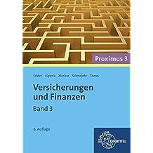 Versicherungen und Finanzen (Proximus 3): Band 3