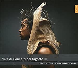 Vivaldi: Concerti Per Fagotto III