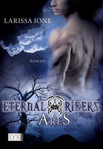 Buchseite und Rezensionen zu 'Eternal Riders: Ares' von Larissa Ione