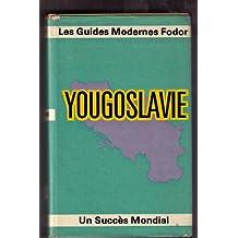 Les guides modernes fodor yougoslavie