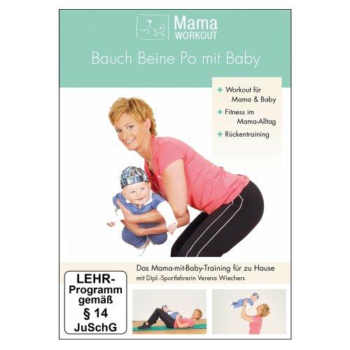 MamaWorkout - Bauch Beine Po mit Baby -- mit Tipps u. Übungen für den Rücken von Expertin Verena Wiechers // rezensiert vom Hebammenforum! - Arme Heben Bein