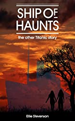 Ship of Haunts: the other Titanic story
