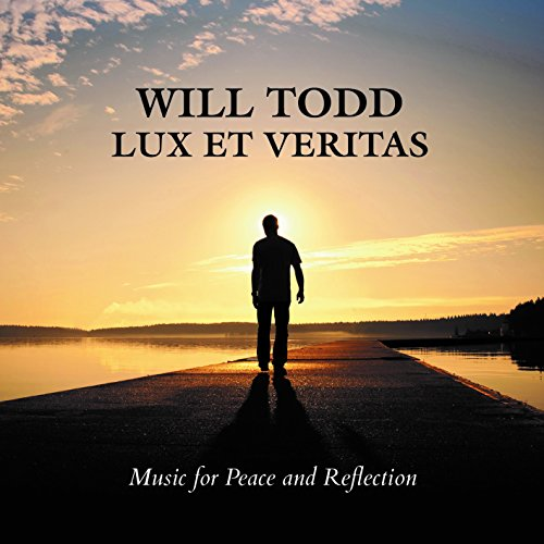 will-todd-lux-et-veritas-music-for-peace-and-reflection-tenebrae
