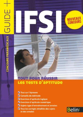Concours IFSI - Tout pour réussir les tests d'aptitude