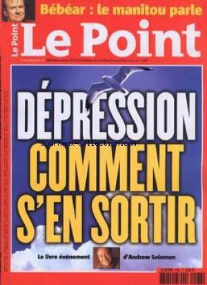POINT (LE) [No 1568] du 04/10/2002 - DEPRESSION - ANDREW SOLOMON - BEBEAR