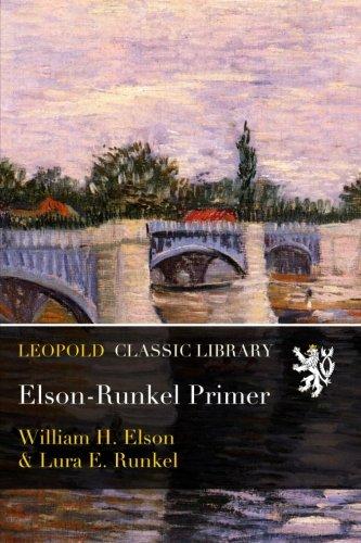 Elson-Runkel Primer por William H. Elson