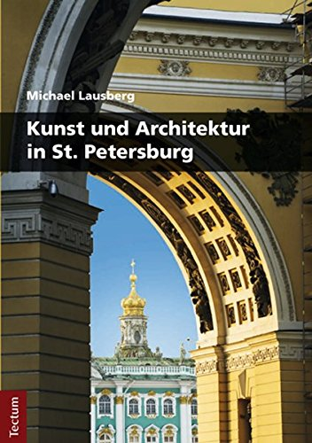 Kunst und Architektur in St. Petersburg