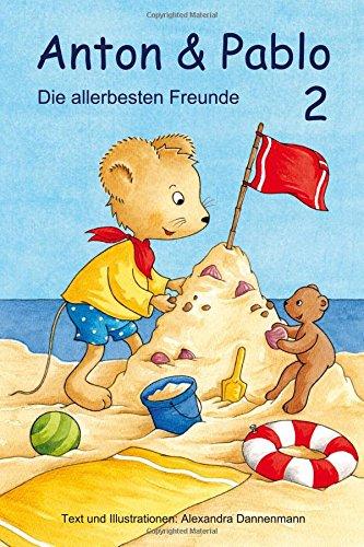 Anton und Pablo - Die allerbesten Freunde 2: Vorlesegeschichten: Volume 2