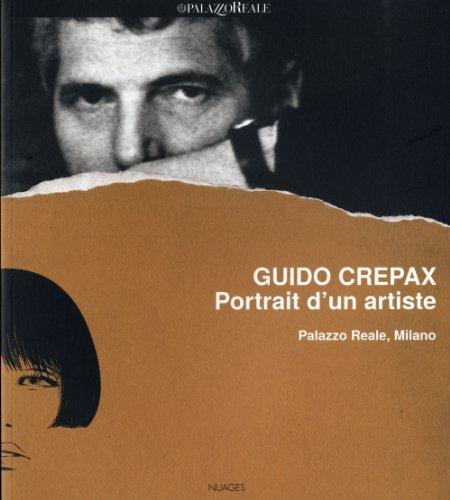 Guido Crepax : Portrait d'un artiste