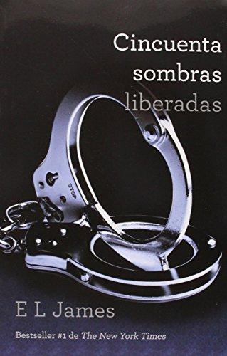 50 Sombras Liberadas (50 Sombras de Grey nº 3)