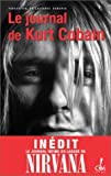 Le Journal de Kurt Cobain de Cobain. Kurt (2002) Broché