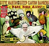 Steve Martin: Rare Bird Alert (Audio CD)