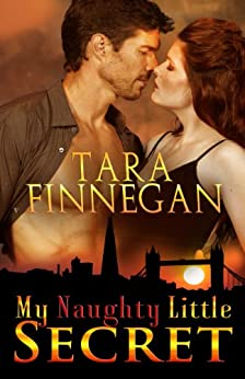 My Naughty Little Secret by [Finnegan, Tara]