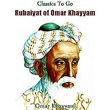 The Rubaiyat of Omar Khayyam (Classics To Go)