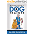 It Shouldn't Happen to a Dog Trainer - Volume 1 (Fun Reads for Dog Lovers Book 2)