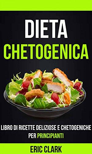 ricette dieta parziale chetogenica epilessia continuas